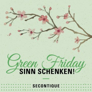 Green Friday in der SECONTIQUE